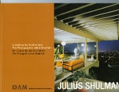 Julius Shulman-A Lifetime for Architecture,DAM German Museum